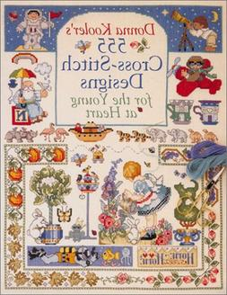 Donna Kooler's 555 Cross-Stitch Patterns for the Young at He